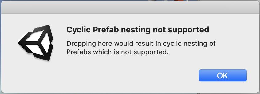 dialog cyclic prefab nesting