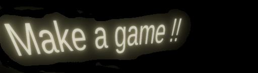 ゲームの作り方!